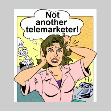 Not another telemarketer!